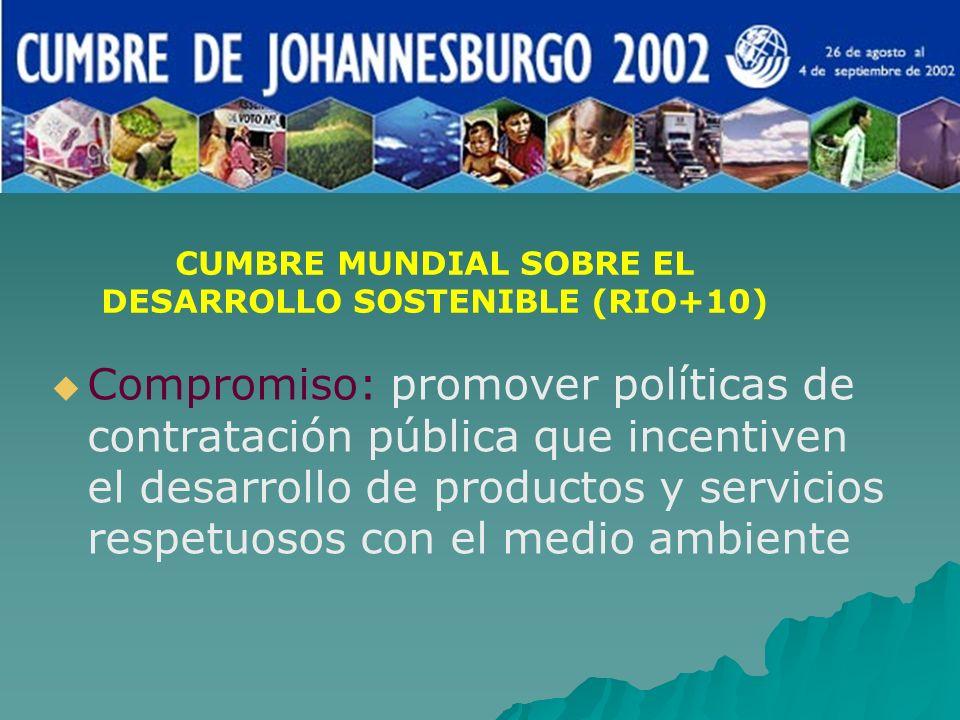 Compromiso: promover políticas de contratación pública que incentiven el desarrollo de productos y servicios respetuosos con el medio ambiente CUMBRE