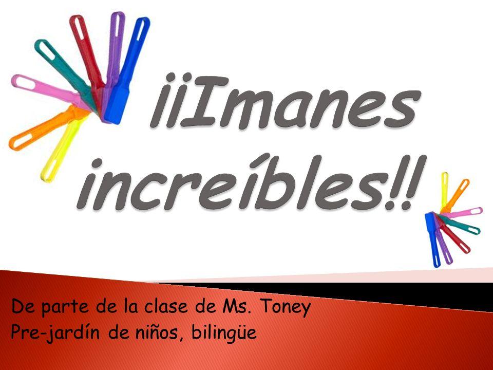 De parte de la clase de Ms. Toney Pre-jardín de niños, bilingüe