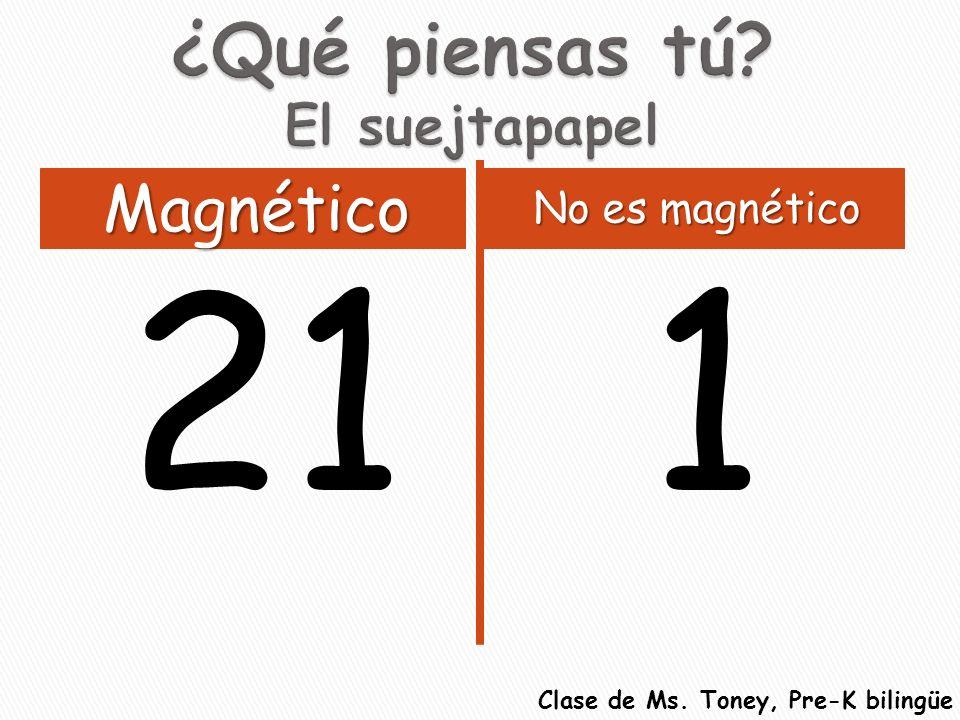 211 Magnético No es magnético Clase de Ms. Toney, Pre-K bilingüe