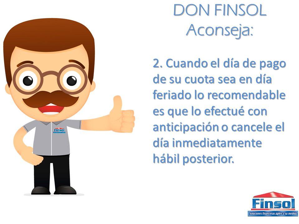 DON FINSOL Aconseja: 2.