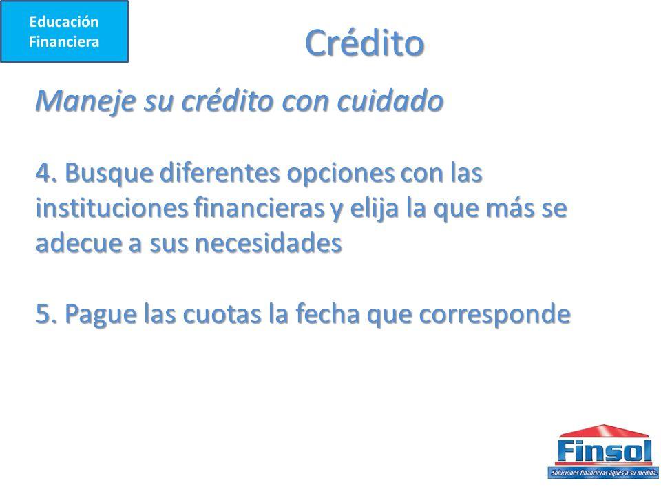 Crédito Maneje su crédito con cuidado 4.