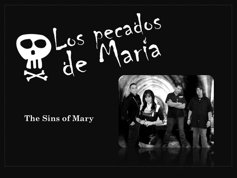 Los Pecados De Maria combine the power of Hard Rock with the influences of their Latin heritage, to bring a loud and emotional mix to the rock en español genre.