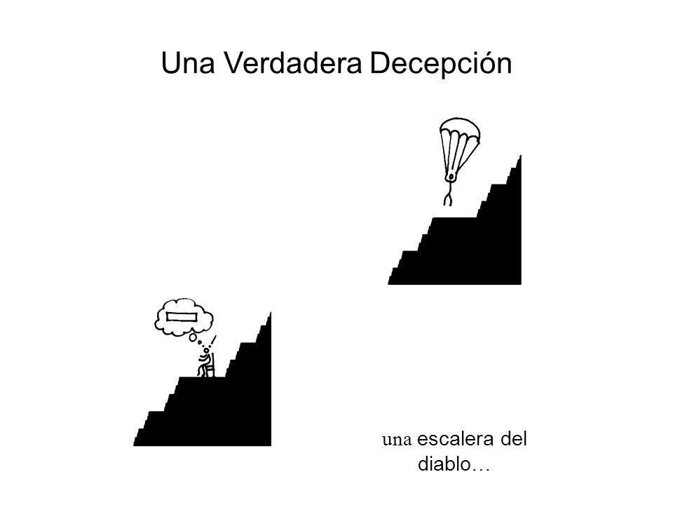 una escalera del diablo…