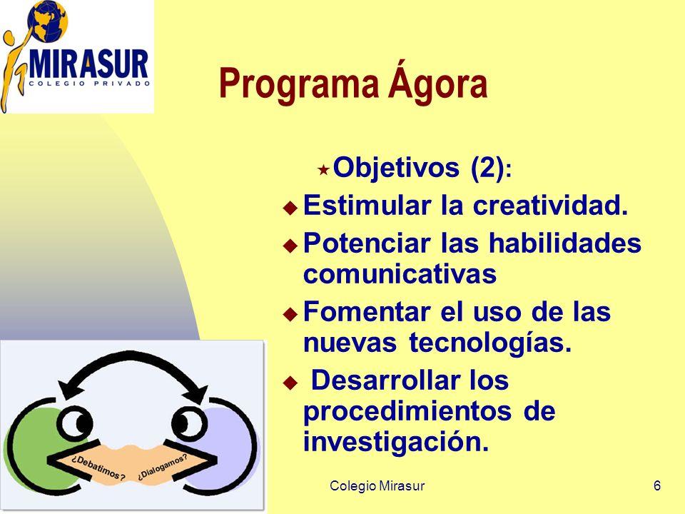 Programa Ágora Objetivos (2) : Estimular la creatividad.