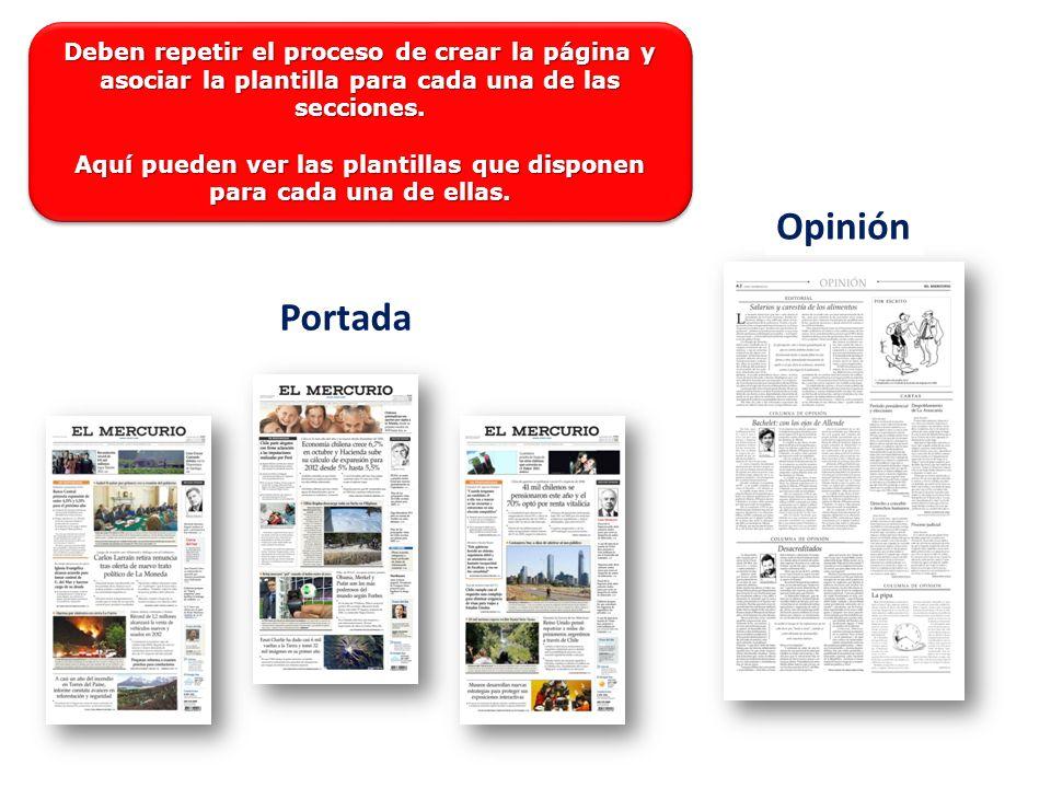 Portada Opinión Deben repetir el proceso de crear la página y asociar la plantilla para cada una de las secciones.