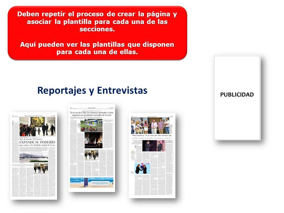 Reportajes y Entrevistas Deben repetir el proceso de crear la página y asociar la plantilla para cada una de las secciones.