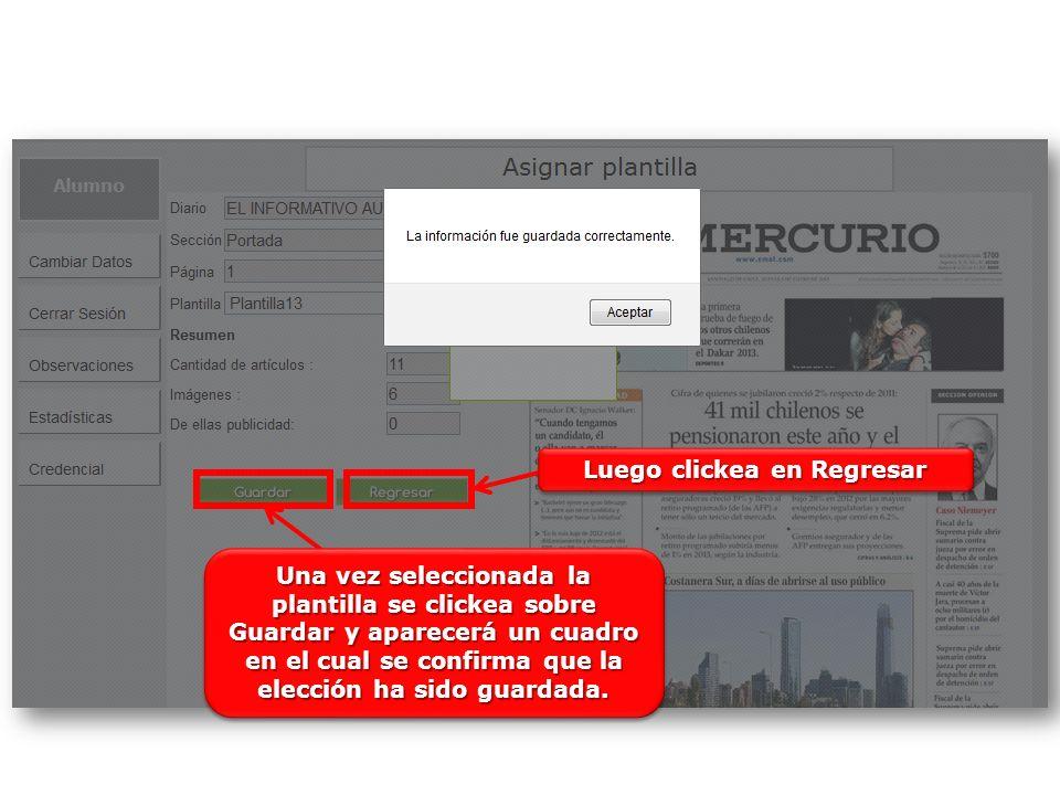 Una vez seleccionada la plantilla se clickea sobre Guardar y aparecerá un cuadro en el cual se confirma que la elección ha sido guardada.