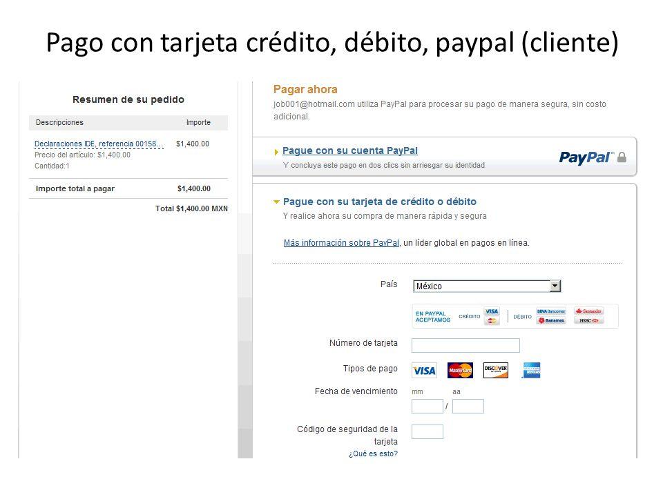 Pago con tarjeta crédito, débito, paypal (cliente)