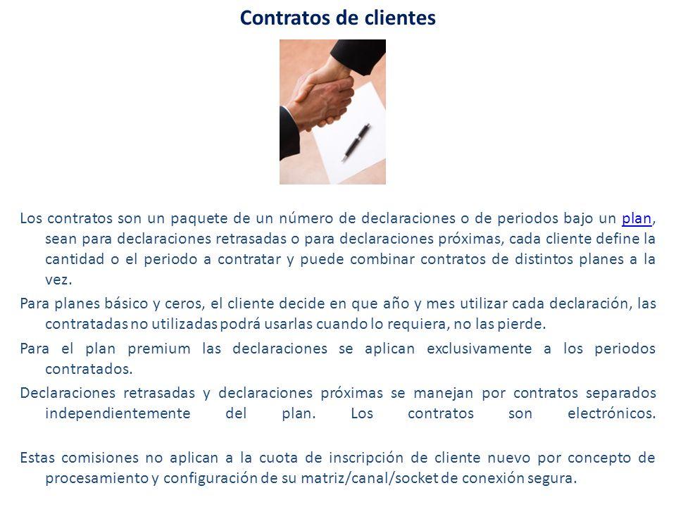 Contratos de clientes Los contratos son un paquete de un número de declaraciones o de periodos bajo un plan, sean para declaraciones retrasadas o para