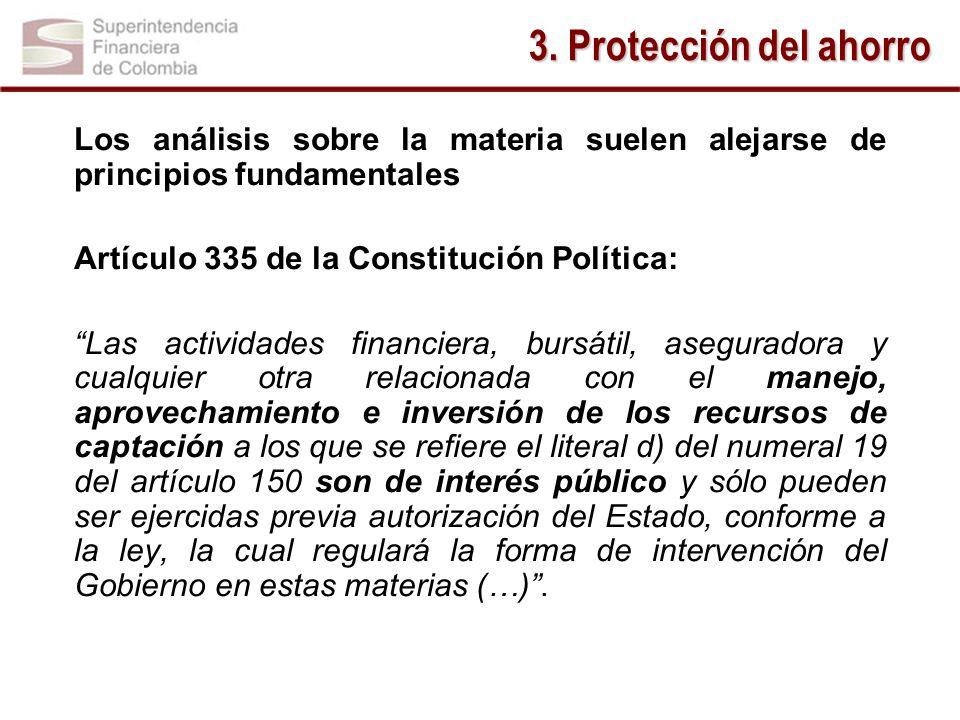 Los análisis sobre la materia suelen alejarse de principios fundamentales Artículo 335 de la Constitución Política: Las actividades financiera, bursát