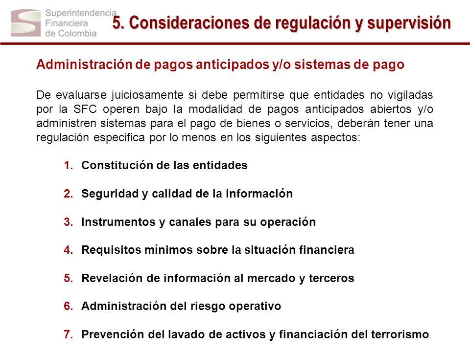 Administración de pagos anticipados y/o sistemas de pago De evaluarse juiciosamente si debe permitirse que entidades no vigiladas por la SFC operen ba