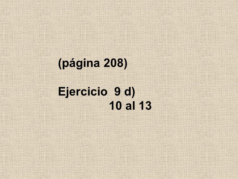 (página 208) Ejercicio 9 d) 10 al 13