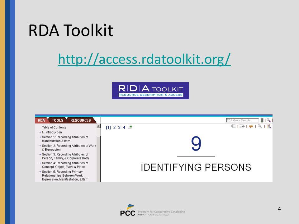 4 RDA Toolkit http://access.rdatoolkit.org/ http://access.rdatoolkit.org/
