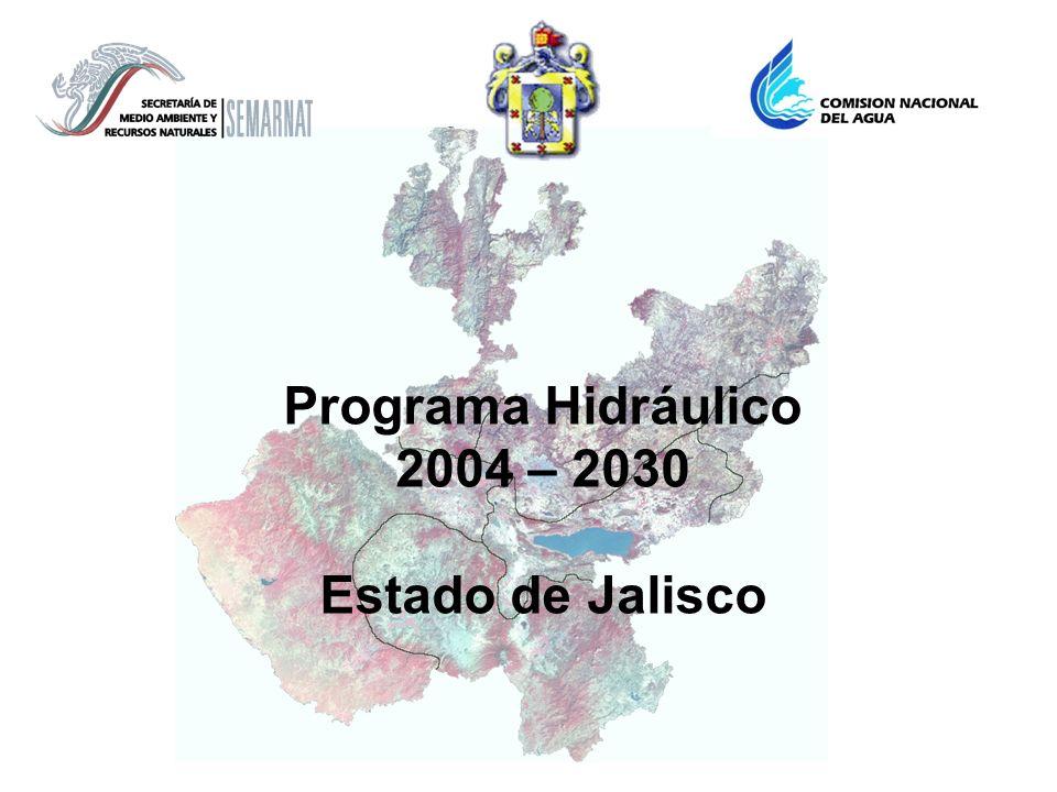 Programa Hidráulico 2004 – 2030 Estado de Jalisco