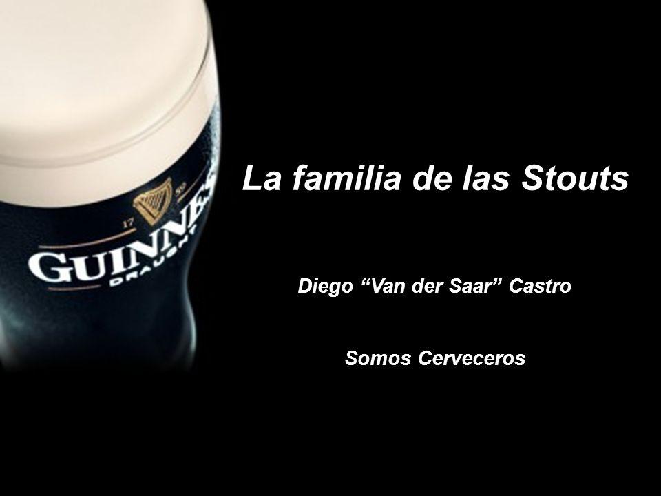 La familia de las Stouts Diego Van der Saar Castro Somos Cerveceros