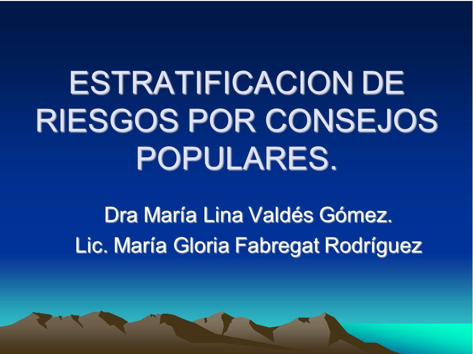 ESTRATIFICACION DE RIESGOS POR CONSEJOS POPULARES.