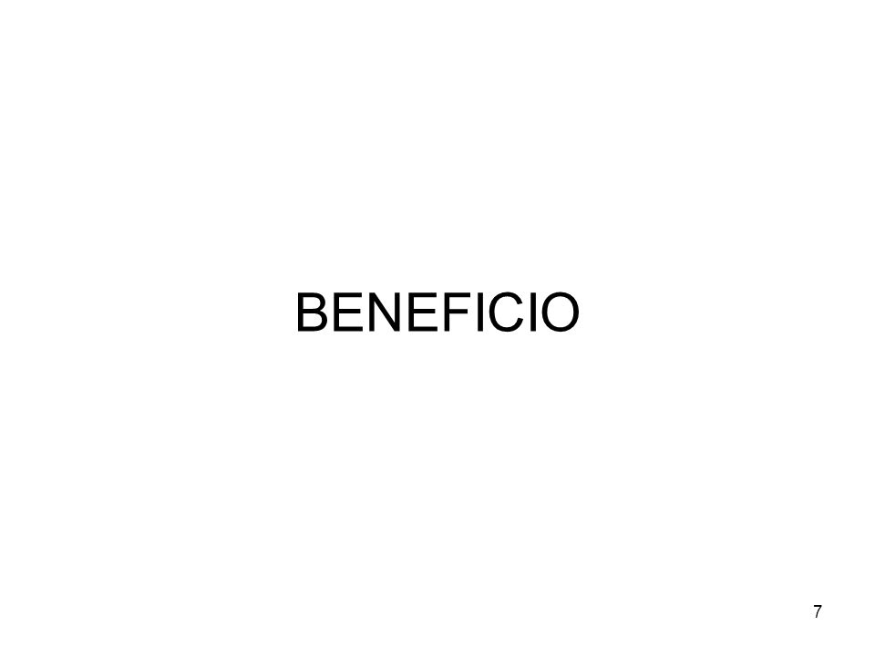 7 BENEFICIO