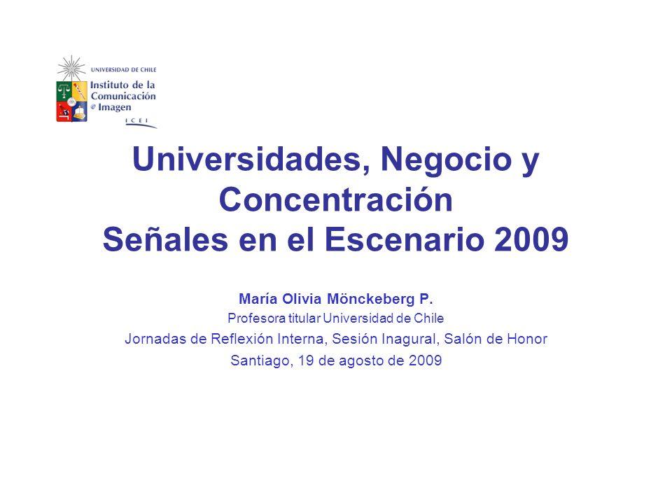María Olivia Mönckeberg P. Profesora titular Universidad de Chile Jornadas de Reflexión Interna, Sesión Inagural, Salón de Honor Santiago, 19 de agost