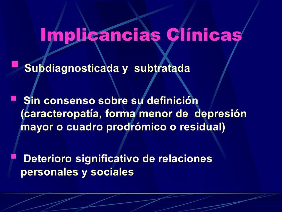 Crítica a la Distimia ICD No se conoce bien cuál es su status nosológico.