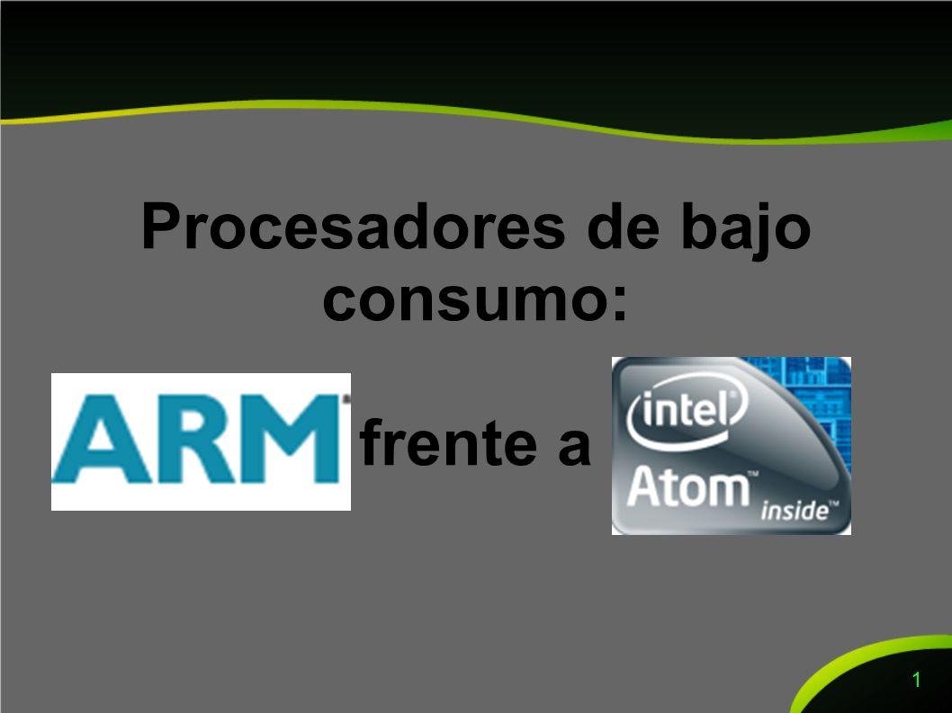 Comparativa (1/4) Tamaños El mínimo alcanzado por los Atom hasta la fecha es de 25 mm 2 con tecnología de 45 nm.