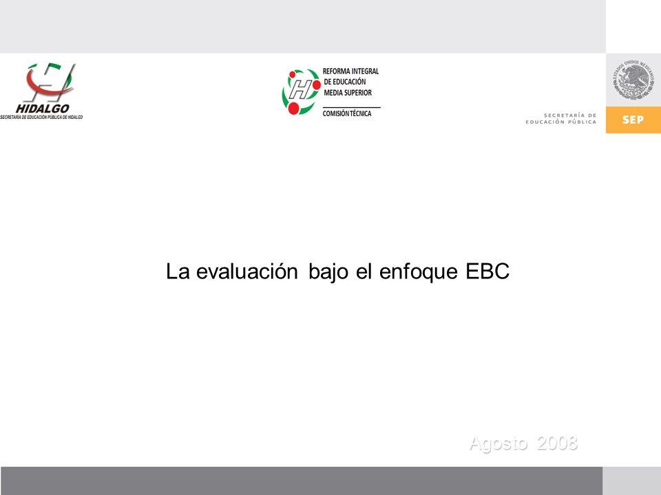 La evaluación bajo el enfoque EBC Agosto 2008