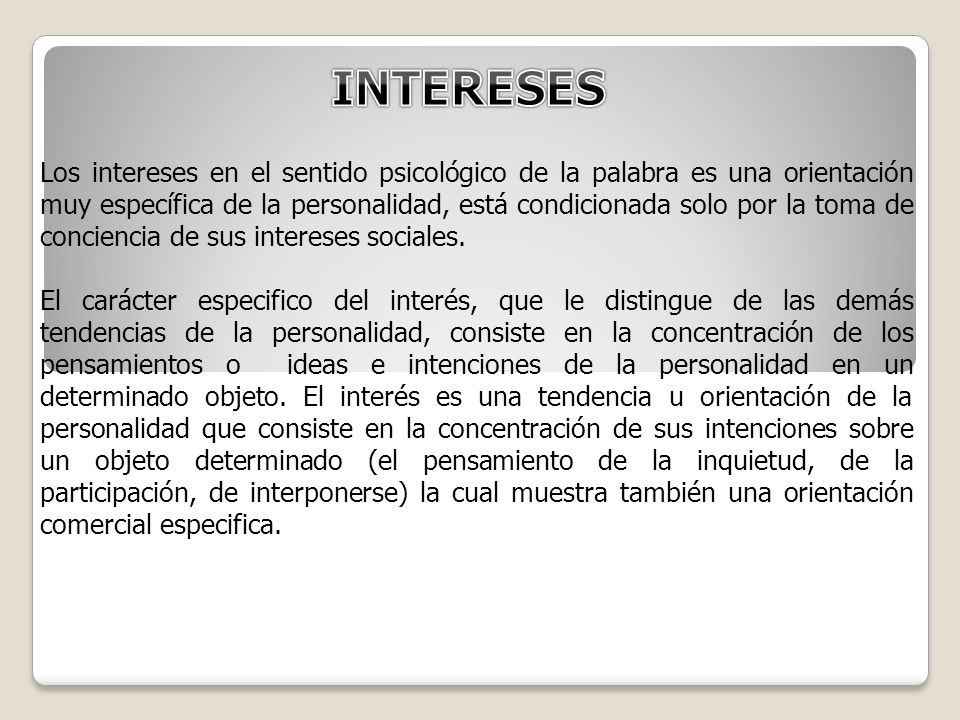 ZAVIC cuenta con 4 tipos de intereses: Económico.- Se interesa en la riqueza.