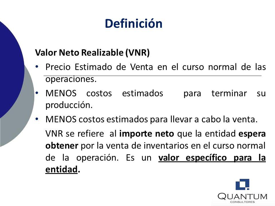 Definición Inventarios son activos: Poseídos para ser vendidos en el curso normal de la operación; En proceso de producción con vistas a esa venta; En