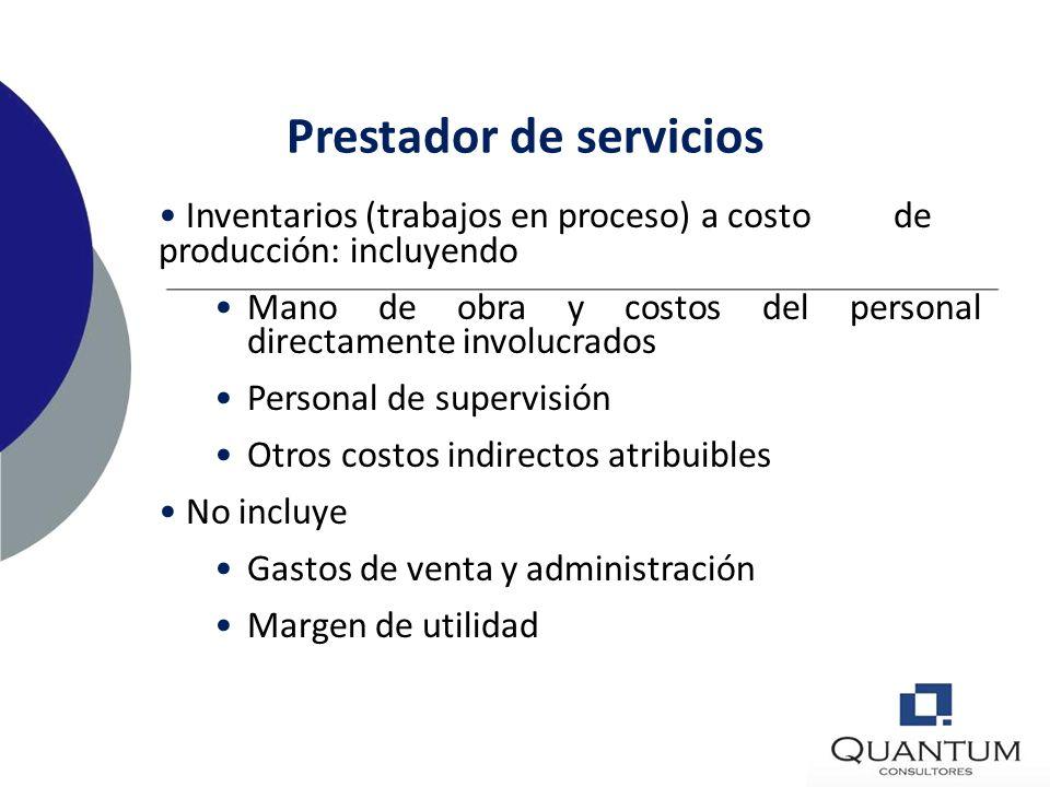 Otros costos Se incluyen costos indirectos no derivados de la producción – Si son necesarios para dar su condición y ubicación actuales – Costos de di