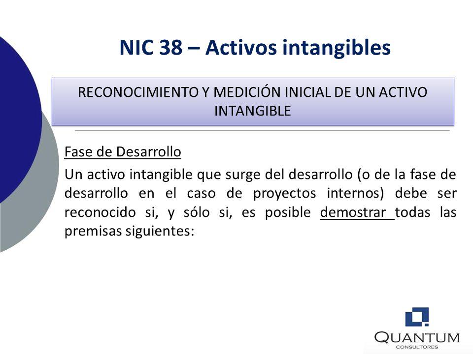 NIC 38 – Activos intangibles Si no es posible distinguir entre estas fases, los desembolsos incurridos se considerarán sólo como de investigación. Fas