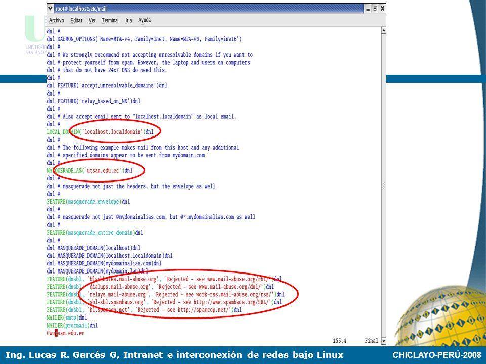 CHICLAYO-PERÚ-2008 Ing. Lucas R. Garcés G, Intranet e interconexión de redes bajo Linux SERVICIO MAIL