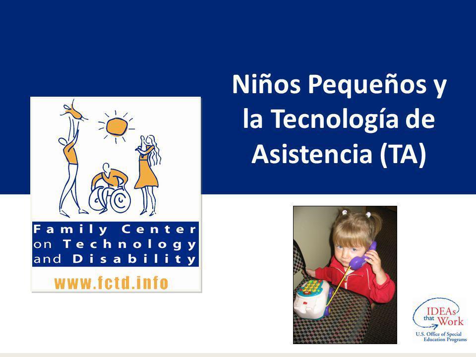 Niños Pequeños y la Tecnología de Asistencia (TA)