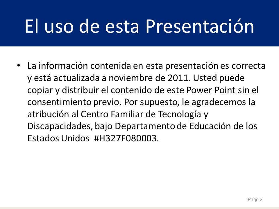 El uso de esta Presentación La información contenida en esta presentación es correcta y está actualizada a noviembre de 2011. Usted puede copiar y dis