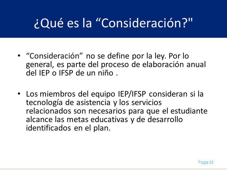 ¿Qué es la Consideración? Consideración no se define por la ley.