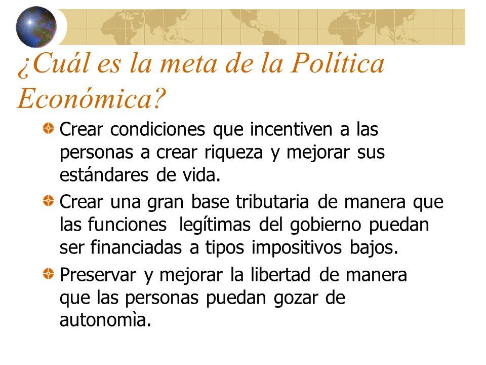 ¿Cuál es la meta de la Política Económica.