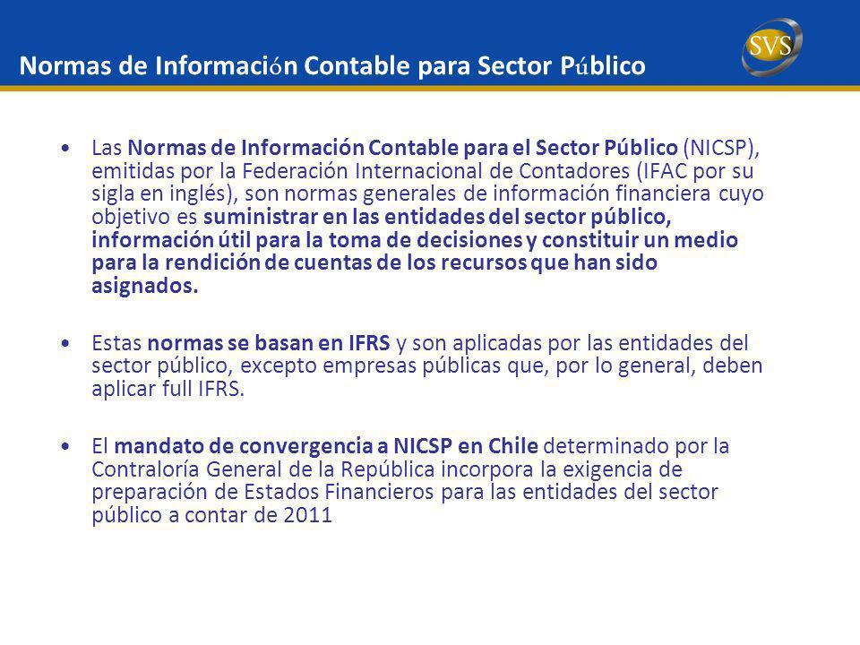 Normas de Informaci ó n Contable para Sector P ú blico Las Normas de Información Contable para el Sector Público (NICSP), emitidas por la Federación I