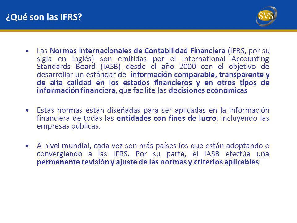 ¿Qué son las IFRS? Las Normas Internacionales de Contabilidad Financiera (IFRS, por su sigla en inglés) son emitidas por el International Accounting S