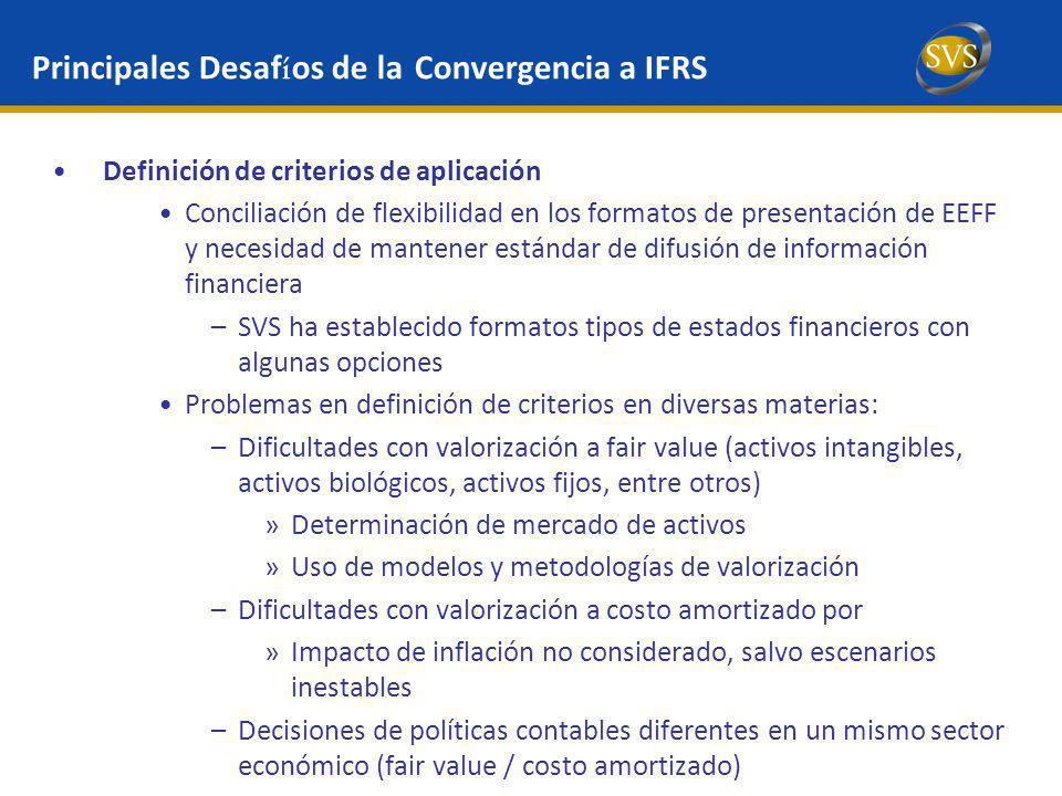Definición de criterios de aplicación Conciliación de flexibilidad en los formatos de presentación de EEFF y necesidad de mantener estándar de difusió