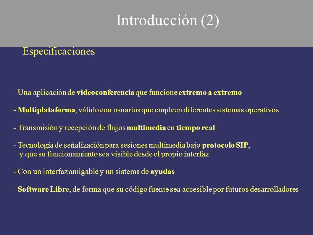 Restricciones Funcionales - No implementar el registro de un usuario en un servidor SIP - Sin funcionalidad como servidor proxy dentro de la misma aplicación - Ningún mecanismo para atravesar un sistema NAT (Network Address Translation) - Videoconferencia punto a punto, prescindiendo de la implementación multipunto.