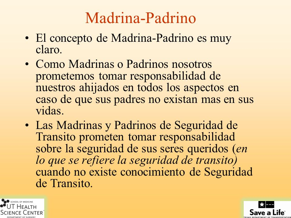 Madrina-Padrino El concepto de Madrina-Padrino es muy claro. Como Madrinas o Padrinos nosotros prometemos tomar responsabilidad de nuestros ahijados e