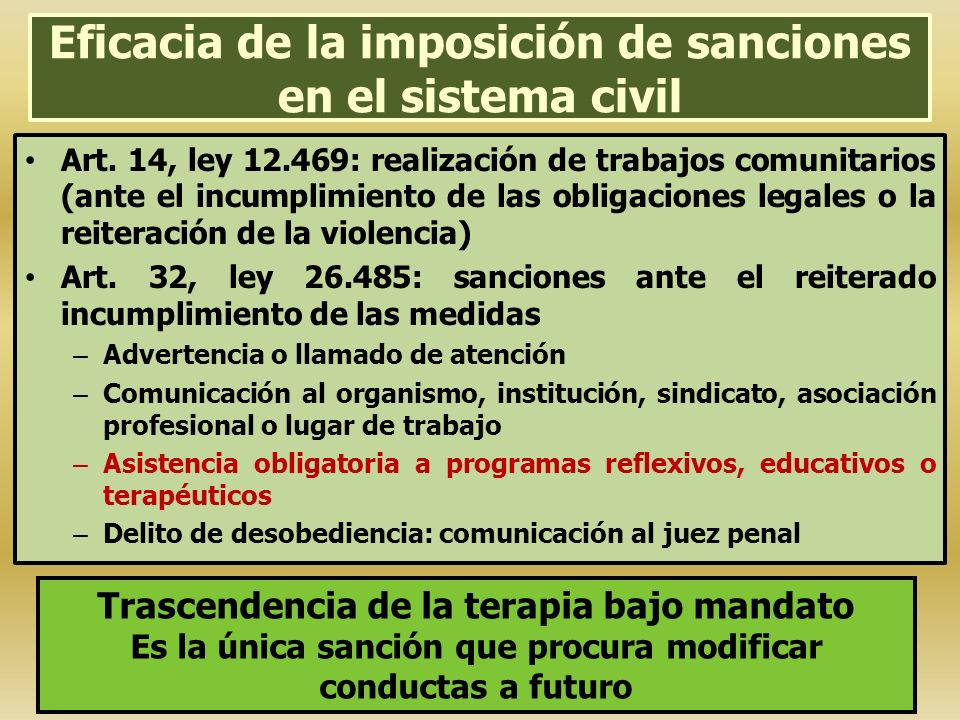 Eficacia de la imposición de sanciones en el sistema civil Art. 14, ley 12.469: realización de trabajos comunitarios (ante el incumplimiento de las ob