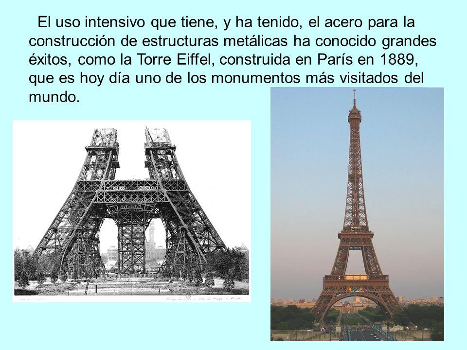El uso intensivo que tiene, y ha tenido, el acero para la construcción de estructuras metálicas ha conocido grandes éxitos, como la Torre Eiffel, cons