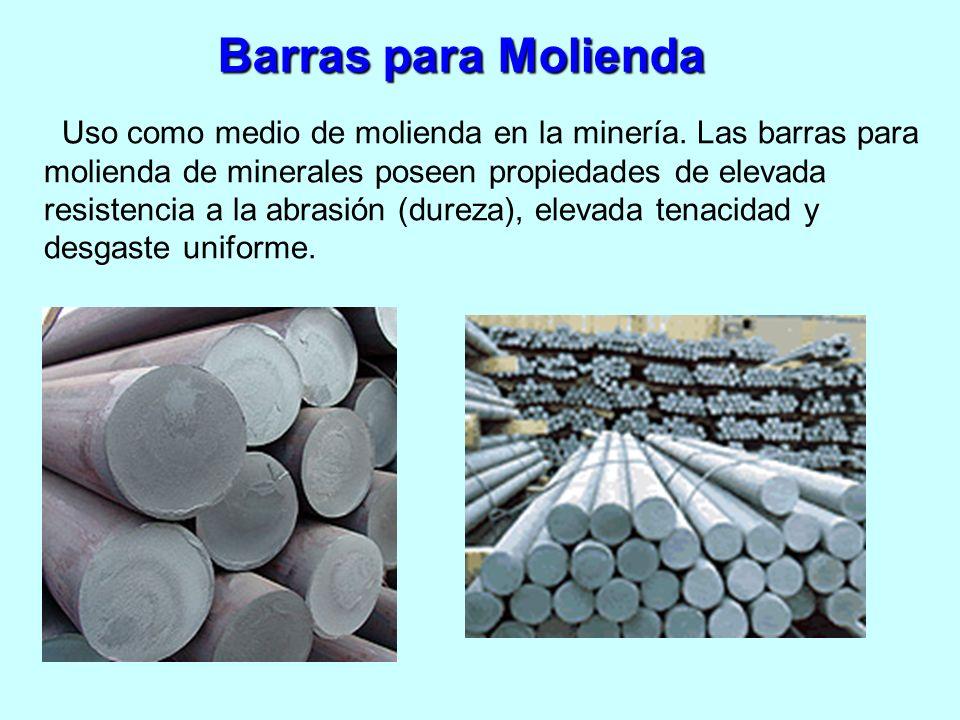 Barras para Molienda Uso como medio de molienda en la minería. Las barras para molienda de minerales poseen propiedades de elevada resistencia a la ab