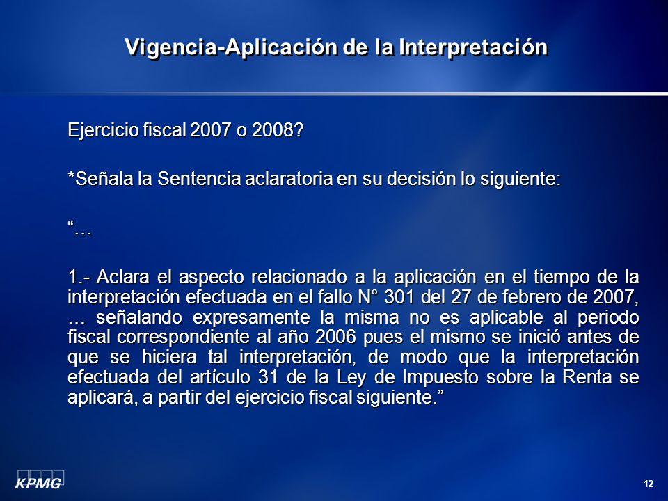12 Ejercicio fiscal 2007 o 2008.