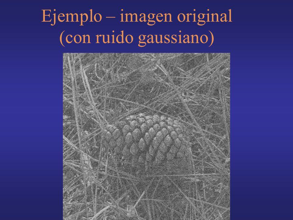 Ejemplo – imagen original (con ruido gaussiano)