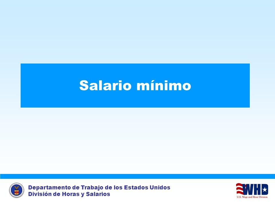 Departamento de Trabajo de los Estados Unidos División de Horas y Salarios Salario mínimo