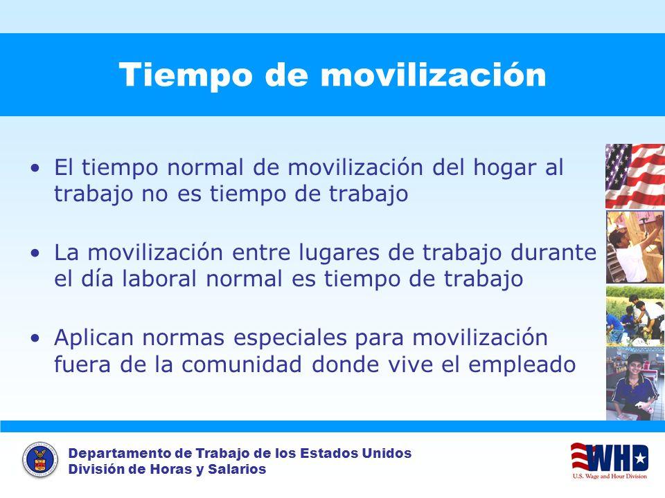 Departamento de Trabajo de los Estados Unidos División de Horas y Salarios Tiempo de movilización El tiempo normal de movilización del hogar al trabaj