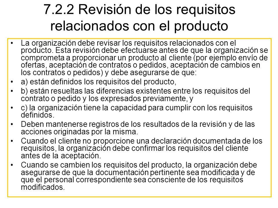La organización debe revisar los requisitos relacionados con el producto. Esta revisión debe efectuarse antes de que la organización se comprometa a p