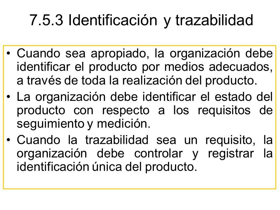 Cuando sea apropiado, la organización debe identificar el producto por medios adecuados, a través de toda la realización del producto. La organización