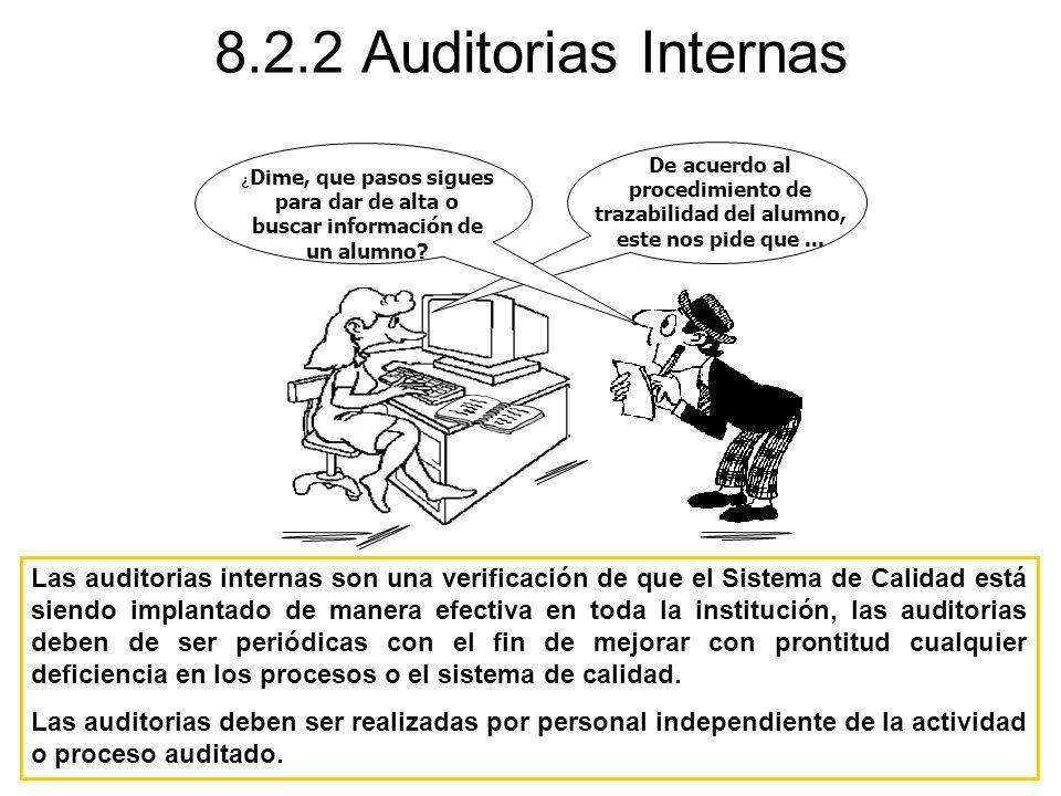 De acuerdo al procedimiento de trazabilidad del alumno, este nos pide que... ¿ Dime, que pasos sigues para dar de alta o buscar información de un alum