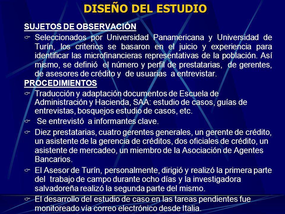 DISEÑO DEL ESTUDIO SUJETOS DE OBSERVACIÓN Seleccionados por Universidad Panamericana y Universidad de Turín, los criterios se basaron en el juicio y e